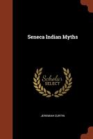 Seneca Indian Myths