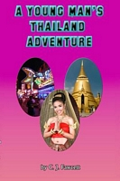 A Young Man's Thailand Adventure