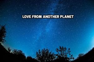 Love From Another Planet