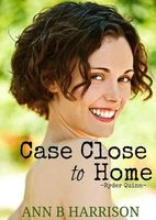 Case Close to Home