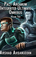 Pact Arcanum Integrated Ultimate Omnibus: Volume Two