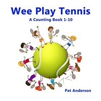 WEE PLAY TENNIS A Counting Book 1-10
