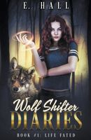 Wolf Shifter Diaries