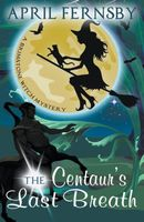 The Centaur's Last Breath