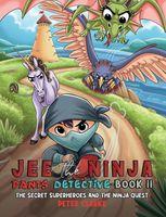 The Secret Superheroes and The Ninja Quest