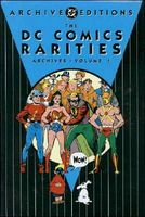 DC Comics' Rarities Archives, Volume 1