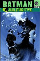 Batman: Bruce Wayne: Fugitive, Volume 3