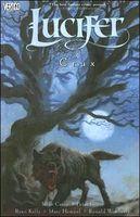 Lucifer, Volume 9: Crux