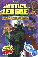 Justice League Unlimited: World's Greatest Heroes - Volume 2