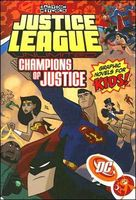 Justice League Unlimited: Champions of Justice - Volume 3