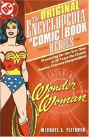 Original Encyclopedia of Comic Book Heroes, Volume Two: Wonder Woman