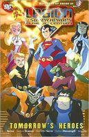 Legion of Superheroes in the 31ST Century Volume 1: Tomorrow's Heroes