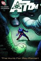 All New Atom, Volume 1: The Hunt for Ray Palmer