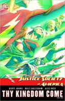 Justice Society of America, Volume 3: Thy Kingdom Come Part II