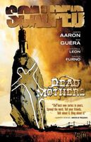 Scalped, Volume 3: Dead Mothers