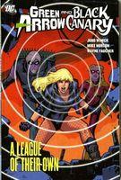 Green Arrow/Black Canary Vol. 3: A League of Their Own