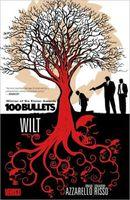 100 Bullets, Volume 13: Wilt
