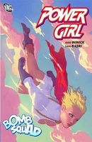 Power Girl: Bomb Squad