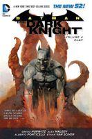 Batman: The Dark Knight Vol. 4: Clay
