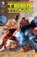 Teen Titans, Vol 5: The Trial of Kid Flash