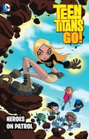 Teen Titans Go!: Heroes on Patrol