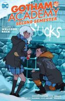 Gotham Academy: Second Semester, Vol. 1: Welcome Back