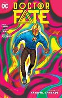 Doctor Fate Vol. 3: Fateful Threads