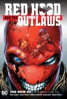 Red Hood & the Outlaws by Scott Lobdell Omnibus Vol. 1