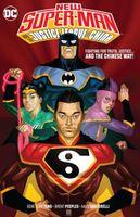 New Super-Man & the JLC Vol. 1: Justice League China