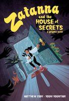 Zatanna & the House of Secrets