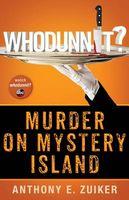 Whodunnit? Murder on Mystery Island