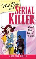 My Boss Is a Serial Killer