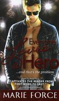 Everyone Loves a Hero...and That's the Problem