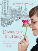 Dreaming of Mr. Darcy / The Perfect Hero