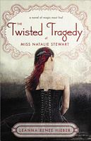 Twisted Tragedy of Miss Natalie Stewart