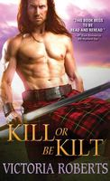 Kill or Be Kilt