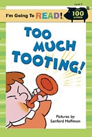 Too Much Tooting!