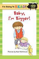 Baby, I'm Bigger