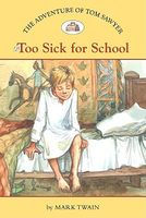 Too Sick for School