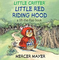 Little Red Riding Hood: A Lift-The-Flap Book