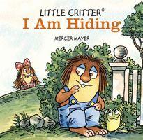 Little Critter I Am Hiding