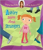 Ashley Learns About Strangers