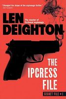 The Ipcress File by Len Deighton