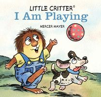 Little Critter I Am Playing