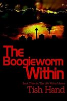The Boogieworm Within