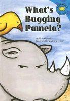 What's Bugging Pamela?