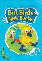 Bill Bird's New Boots