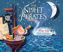 The Night Pirates: Pop-Up Adventure