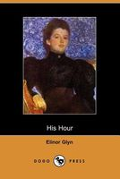 When the Hour Came / His Hour