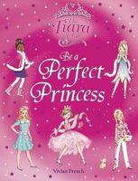 Be a Perfect Princess